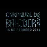 Carnaval de Bahidorá 2014, más que un festival