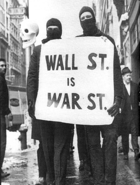 Up Against The Wall Motherfuckers: Wall Street is War Street