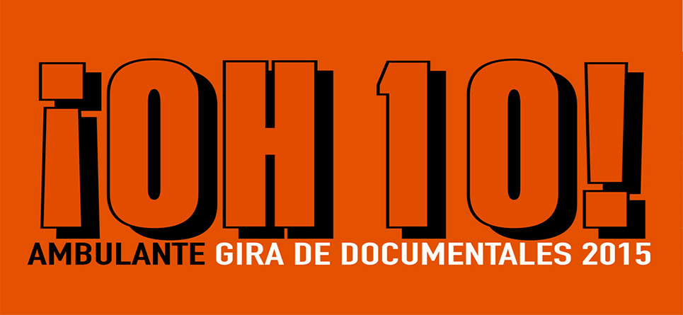 #Oh10 : Ambulante 2015