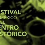 Festival de México en el Centro Histórico 2013