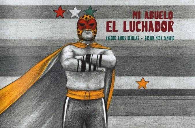 MI ABUELO EL LUCHADOR