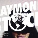 Raymondstock 2014: sonidos raros para chavos aún más raros